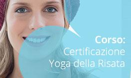 """Certificazione Internazionale per """"Leader in Yoga della Risata"""" con rilascio dell'attestato riconosciuto dalla Dr Kataria' s School Of Laughter Yoga"""