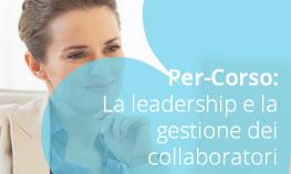 La leadership e la gestione dei collaboratori