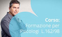Corso: Formazione per Psicologi L.162/98